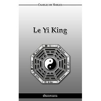 Le YiKing by de Harlez & Charles