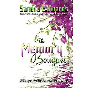 The Memory Bouquet by Edwards & Sandra
