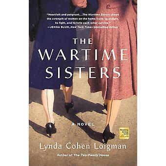 Wartime Sisters by Lynda Cohen Loigman