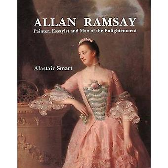 Allan Ramsay - Painter - Essayist and Man of the Enlightenment by Alas