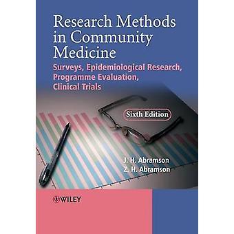 Research Methods in Community Medicine - Surveys - Epidemiological Res