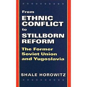 Du conflit ethnique à la réforme morte-née - L'ex-Union soviétique et