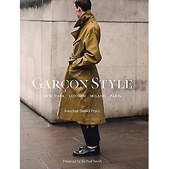 Garcon Style - New York - London - Milano - Paris by Jonathan Daniel P