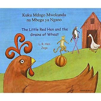 The Little Red Hen and the Grains of Wheat in Swahili and English - Th