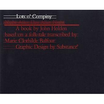 Lots of Company - John Holden - 9780952364078 Book