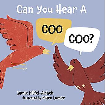 Can You Hear a Coo - Coo? by Jamie Alcheh - 9781512444438 Book