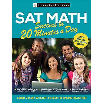 SAT Math Success in 20 Minutes a Day by LearningExpress - 97816110306