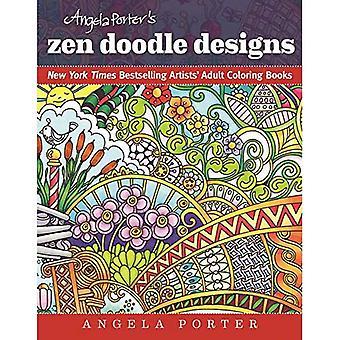 Angela Porter's Zen Doodle Designs (New York Times Bestselling Artists' Adult Coloring Books)