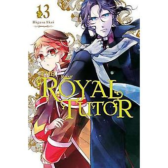 The Royal Tutor - Vol. 13 Tekijä Higasa Akai - 9781975307899 Book