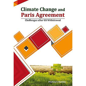 Climate Change and Paris Agreement - Challenges After US Withdrawal by