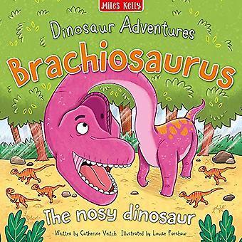 Dinosaur Adventures - Brachiosaurus - Den hjälpsamma nysa av Catherine