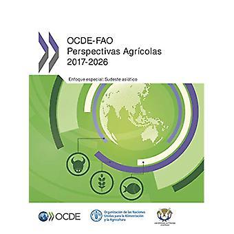 Ocde-Fao Perspectivas Agricolas 2017-2026 by OECD - 9789264280762 Book