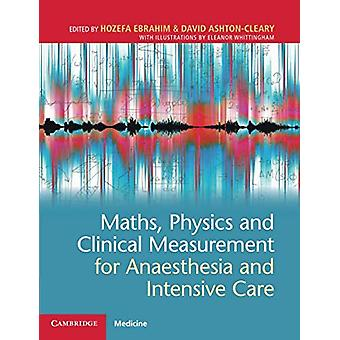Maths - Physics and Clinical Measurement for Anaesthesia and Intensiv