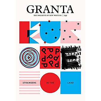 Granta 149 - Europe - Strangers in the Land by Sigrid Rausing - 9781909