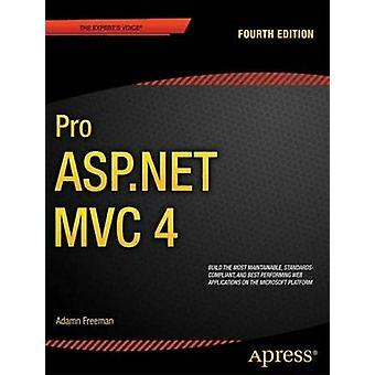 Pro ASP.NET MVC 4 door Adam Freeman & Steven Sanderson
