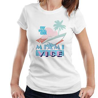 Miami Vice Cops Gotta Be Cool Speed Boat Women's T-Shirt