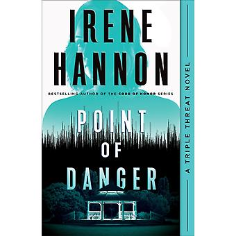Point of Danger by Hannon & Irene