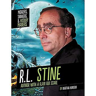 R.L. Stine: Author with a Flair for Scare (Movers, Shakers, and History Makers)