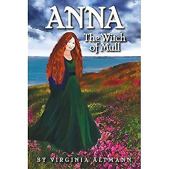 Anna, Mullin noita: Skotlantilainen henki- ja selviytymissaaga