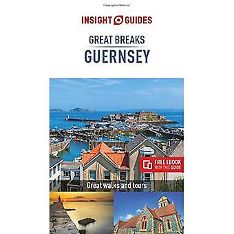 Insight Guides Great Breaks� Guernsey (Travel Guide with Free eBook) (Insight Great Breaks)