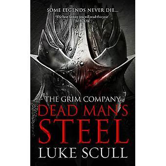 Dead Man's Steel The Grim Company 3