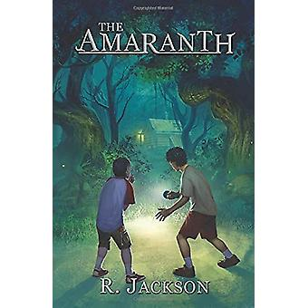The Amaranth by R Jackson - 9780692771044 Book