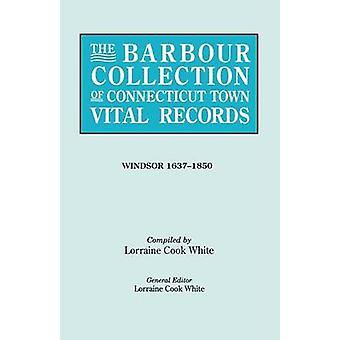 The Barbour Collection of Connecticut Town Vital Records [Vol. 55] by
