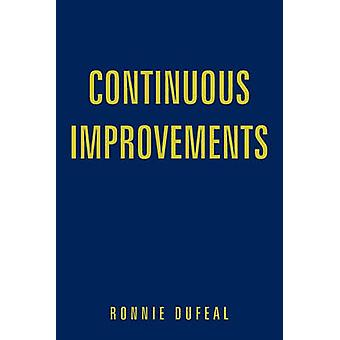 Continuous Improvements by Ronnie Dufeal - 9781449042714 Book