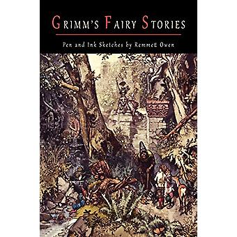 Grimm's Fairy Stories [Illustrated by Robert Emmett Owen] by Jacob Lu