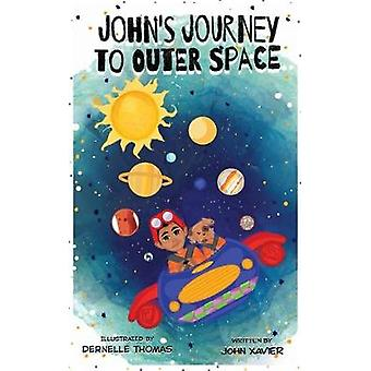John's Journey to Outer Space by John Xavier - 9781733396448 Book