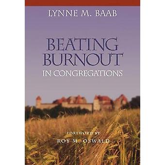 Batendo burnout em congregações