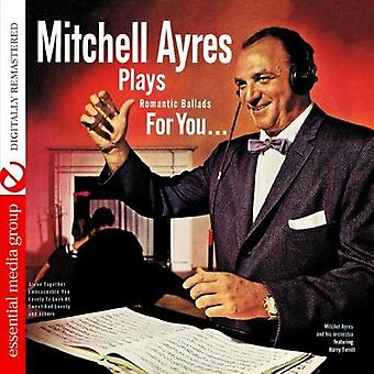 Mitchell Ayres & Orchester - Mitchell Ayres spielt romantische Balladen für Sie [CD] USA importieren