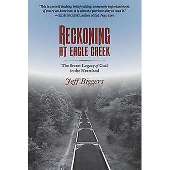 Reckoning à Eagle Creek - l'héritage Secret de charbon dans le cœur