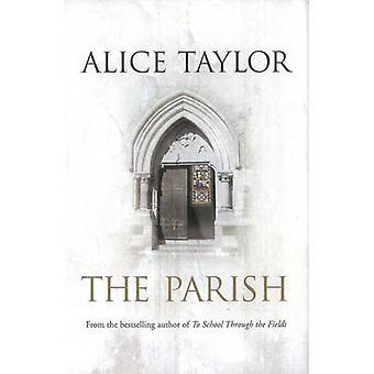 La paroisse de Alice Taylor - livre 9780863223976