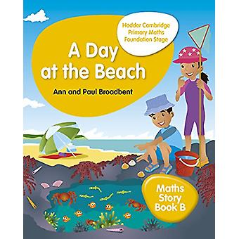 Hodder Cambridge Primary Maths Story Book B Foundation Stage - A Day a