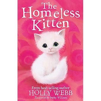 Die obdachlosen Kätzchen von Holly Webb - Sophy Williams - 9781847157836 Bo