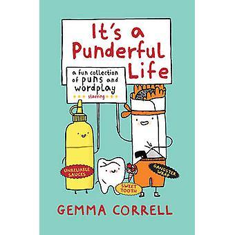 Det är ett Punderful liv - en rolig samling av ordlekar och Wordplay av Gemma