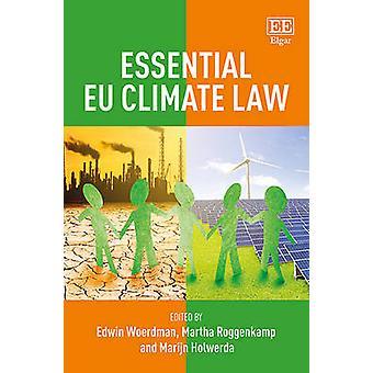 Prawa podstawowe klimatu UE przez Edwin Woerdman - Martha Roggenkamp - Mari