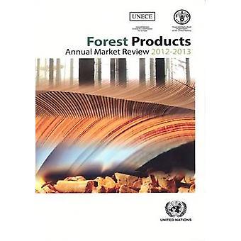 Forêt produits annuel marché examen 2012-2013 de l'organisation des Nations Unies - Eco