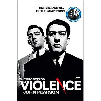 The Profession of Violence