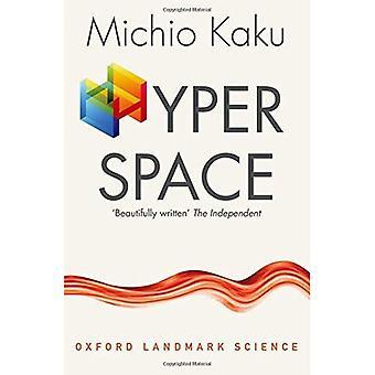 Hyperraum: Eine wissenschaftliche Odyssee durch parallele Universen, Time Warps und die zehnte Dimension (Oxford Wahrzeichen...