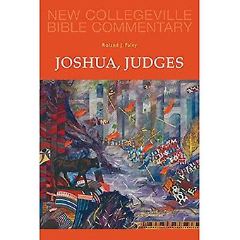 Joshua, Judges (New Collegeville Bible Commentary: Old Testament Series)