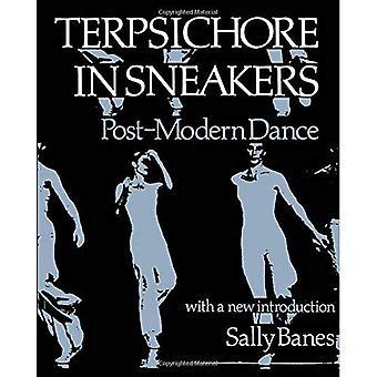 Terpsichore in Sneakers: postmoderne dans (Wesleyan Paperback)