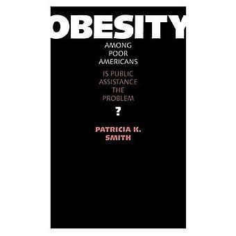 L'obésité chez les pauvres américains: Est de l'Assistance publique le problème?