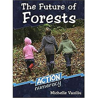 The Future of Forests (Action Numeracy)