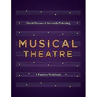 Musical-Theater: Ein Arbeitsbuch für weitere Untersuchungen