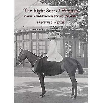 De juiste soort vrouw: Victoriaanse reizen schrijvers en de geschiktheid van een rijk