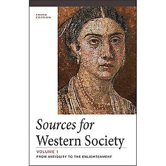 Sources for Western Society, Volume 1: From Antiquity to the Enlightenment