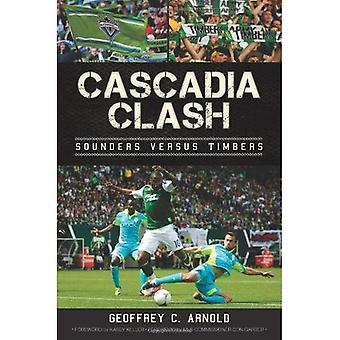Cascadia sammenstød: Sounders Vs tømmer (Sports historie)