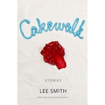 Cakewalk: Berättelser (södra väckelser)